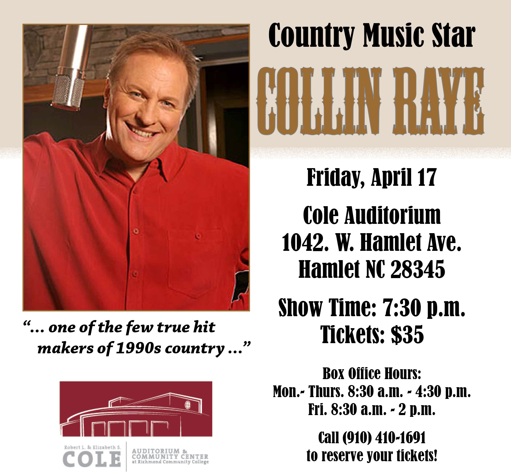 Collin Raye will close out the final show of the DeWitt Performing Arts Series with a concert Friday, April 17, at the Cole Auditorium on the main campus of Richmond Community College.