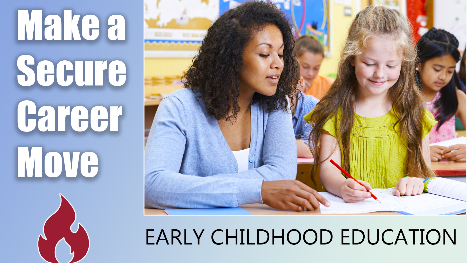 Make a secure career move to Early Childhood Education