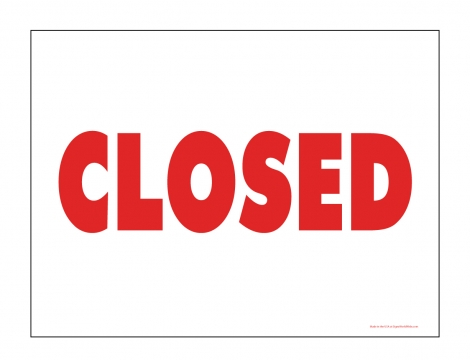 Red and white closed sign